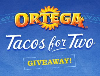 Ortega Tacos for Two Giveaway